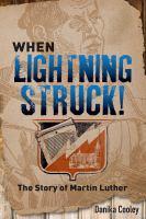 When Lightning Struck!