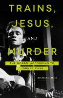 Trains, Jesus, and Murder