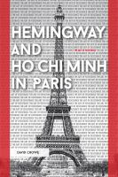 Hemingway and Ho Chi Minh in Paris