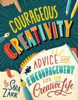Courageous Creativity