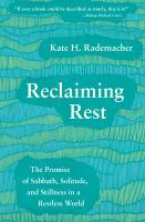 Reclaiming Rest