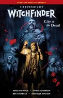 Witchfinder: Vol. 4, City Of The Dead