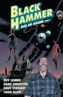 Cover image for Black Hammer, [vol.] 03
