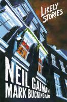 Neil Gaiman's Likely Stories