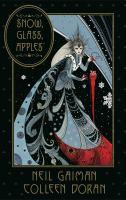 Neil Gaiman's Snow, Glass, Apples