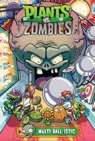 Plants vs. Zombies. Multi-ball-istic. vol.17