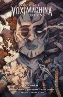 Critical Role: Vox Machina Origins, Volume II