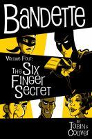 Bandette in The Six Finger Secret