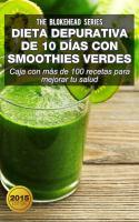 Dieta depurativa de 10 días con smoothies verdes