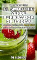 El smoothie verde purificador de 10 días