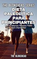 Dieta paleolitica para principiantes - las 70 mejores recetas paleo para deportistas