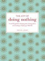 The Joy of Doing Nothing