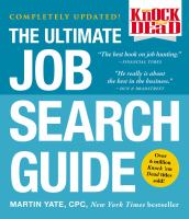 Knock 'Em Dead : The Ultimate Job Search Guide