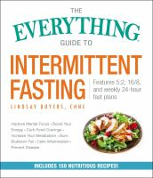 Everything Guide to Intermittent Fasting