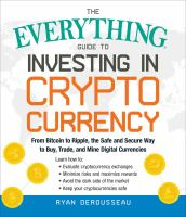The Everything® Guide to Investing in Cryptocurrency