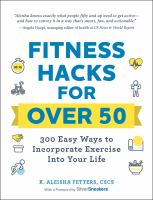 Fitness Hacks for Over 50