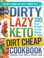 The Dirty, Lazy Keto Dirt Cheap Cookbook