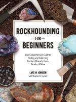Rockhounding for Beginners
