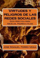 Virtudes y peligros de las redes sociales