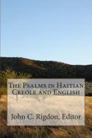 The Psalms in Haitian Creole and English = Liv Sòm yo
