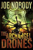 The Archangel Drones