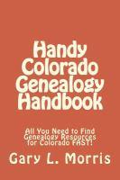 Handy Colorado Genealogy Handbook