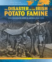 The Disaster of the Irish Potato Famine