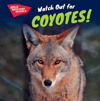 Watch Out for Coyotes!