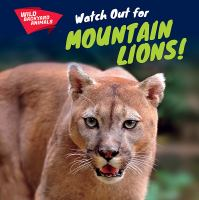 Watch Out for Mountain Lions!