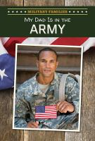 My Dad Is in the Army
