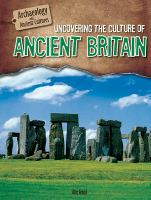 Uncovering the Culture of Ancient Britain