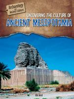 Uncovering the Culture of Ancient Mesopotamia