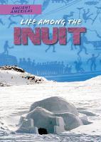 Life Among the Inuit