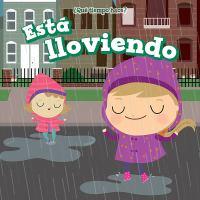 Est©Ł lloviendo (it's raining)