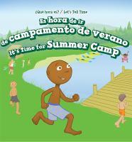 Es hora de ir de campamento de verano / it's time for summer camp