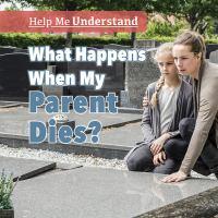 What Happens When My Parent Dies?