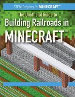 UNOFFICIAL GUIDE TO BUILDING RAILROADS IN MINECRAFT