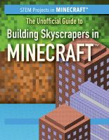 UNOFFICIAL GUIDE TO BUILDING SKYSCRAPERS IN MINECRAFT