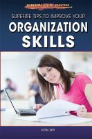Surefire Tips to Improve your Organization Skills