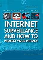 Internet Surveillance and How to Protect your Privacy