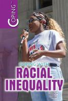 Coping With Racial Inequality