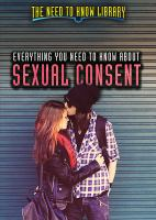 Everything You Need to Know About Sexual Consent