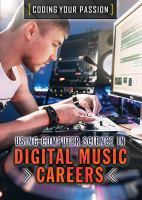 Using Computer Science in Digital Music Careers