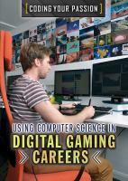 Using Computer Science in Digital Gaming Careers