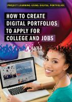 How to Create Digital Portfolios to Apply for College and Jobs