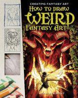 How to Draw Weird Fantasy Art