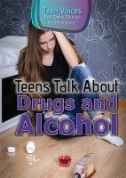 Teens Talk About Drugs and Alcohol