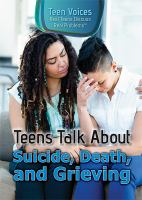Teens Talk About Suicide, Death, and Grieving