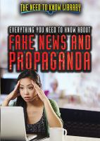 Everything You Need to Know About Fake News and Propaganda