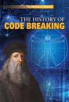 The History of Code Breaking